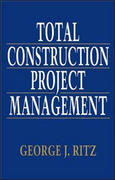 Total Construction Project Management 1st edition 9780070529861 0070529868