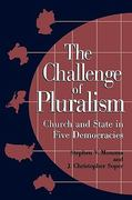 The Challenge of Pluralism 1st Edition 9780847685691 0847685691