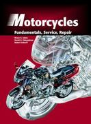 Motorcycles: Fundamentals, Service, Repair 2nd edition 9781566374798 1566374790
