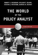 The World Of the Policy Analyst: Rationality, Values, & Politics, 3rd Edition 3rd edition 9781889119359 1889119350
