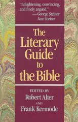 The Literary Guide to the Bible 0 9780674875319 0674875311