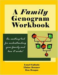 A Family Genogram Workbook 1st Edition 9780971576537 097157653X