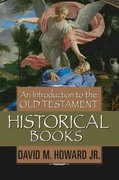 An Introduction to the Old Testament Historical Books 1993th Edition 9780802441553 0802441556
