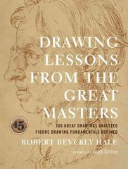 Drawing Lessons from the Great Masters 45th Edition 9780823014019 0823014010