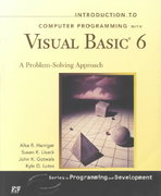 Introduction to Computer Programming with Visual Basic 6 1st Edition 9780130165336 0130165336