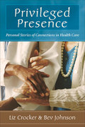 Privileged Presence 1st edition 9780923521967 0923521968