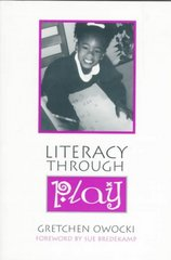 Literacy Through Play 1st edition 9780325001272 0325001278