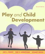 Play and Child Development 2nd Edition 9780131131231 0131131230