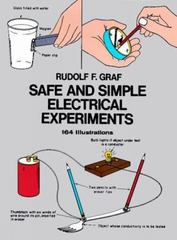 Safe and Simple Electrical Experiments 0 9780486229508 0486229505