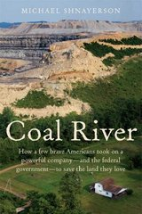 Coal River 1st Edition 9781429933162 142993316X