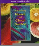 Understanding Normal and Clinical Nutrition 5th edition 9780534533342 0534533345