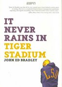 It Never Rains in Tiger Stadium 1st edition 9781933060330 1933060336