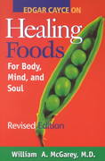 Edgar Cayce on Healing Foods for Body, Mind, and Spirit 0 9780876044414 0876044410
