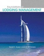 Foundations of Lodging Management 1st edition 9780131700550 0131700553