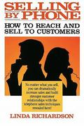 Selling by Phone: How to Reach and Sell to Customers in the Nineties 1st edition 9780070523760 0070523762