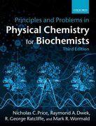 Principles and Problems in Physical Chemistry for Biochemists 3rd edition 9780198792819 0198792816