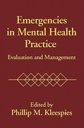 Emergencies In Mental Health Practice 1st Edition 9781572305519 1572305517