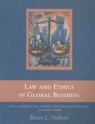 Law and Ethics in Global Business 1st edition 9780415377799 041537779X