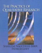 The Practice of Qualitative Research 0 9780761928270 0761928278