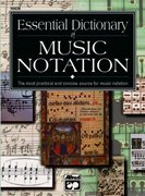 Essential Dictionary of Music Notation 1st Edition 9780882847306 0882847309