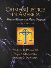 Crime and Justice in America--A Reader: Present Realities and Future Prospects 2nd edition 9780130911056 0130911054