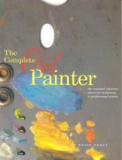The Complete Oil Painter 1st Edition 9780823008551 082300855X
