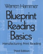 Blueprint Reading Basics 3rd edition 9780831131258 083113125X