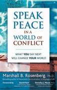 Speak Peace in a World of Conflict 1st Edition 9781892005175 1892005174