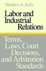 Labor and Industrial Relations 1st Edition 9780801833113 0801833116