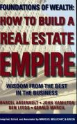 How to Build a Real Estate Empire 0 9780977073306 0977073300