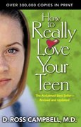 How to Really Love Your Teen 0 9780781439138 0781439132