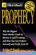 Rich Dad's Prophecy 0 9780446690348 0446690341