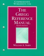 Comprehensive Worksheets for the Gregg Reference Manual 8th edition 9780028032894 0028032896