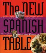 The New Spanish Table 1st Edition 9780761135555 0761135553