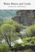 Water, Rivers and Creeks 1st Edition 9780935702989 0935702989