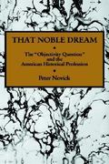 That Noble Dream 1st Edition 9780521357456 0521357454
