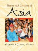 Peoples and Cultures of Asia 1st edition 9780131181106 0131181106