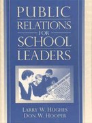 Public Relations for School Leaders 1st edition 9780205306237 0205306233