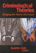 Criminological Theories 1st edition 9780761925033 0761925031