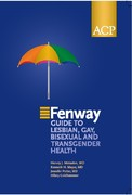 The Fenway Guide to Lesbian, Gay, Bisexual, and Transgender Health 1st edition 9781930513952 193051395X