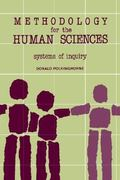 Methodology for the Human Sciences 1st Edition 9780873956642 0873956648