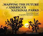 Mapping the Future of America's National Parks 0 9781589480803 1589480805