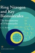 Ring Nitrogen and Key Biomolecules 1st edition 9780412835704 0412835703
