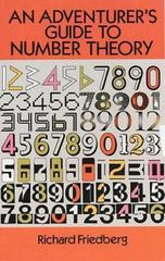 An Adventurer's Guide to Number Theory 1st Edition 9780486281339 0486281337