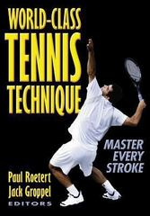 World-Class Tennis Technique 1st edition 9780736037471 0736037470