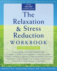 The Relaxation & Stress Reduction Workbook 6th edition 9781572245495 1572245492