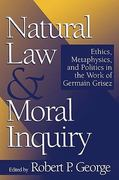 Natural Law and Moral Inquiry 0 9780878406746 0878406743