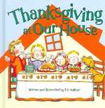Thanksgiving at Our House 0 9780824955342 082495534X