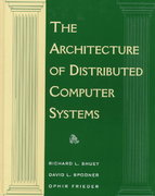 The Architecture of Distributed Computer Systems 1st edition 9780201553321 0201553325