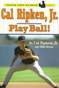 Cal Ripken, Jr.: Play Ball! 0 9780141301846 0141301848